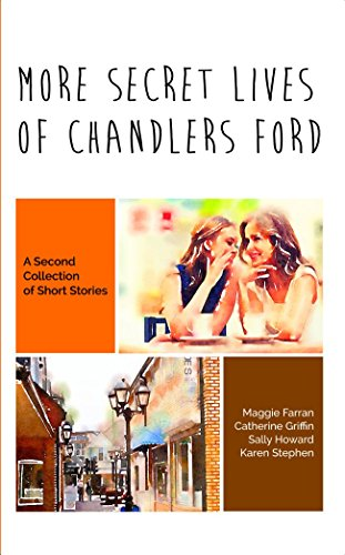 more-secret-lives-of-chandlers-ford-a-second-collection-of-short-stories-english-edition