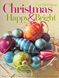 img - for Christmas Happy & Bright (The
