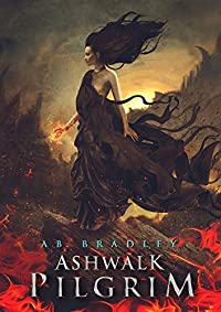 Ashwalk Pilgrim by AB Bradley ebook deal