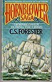 Hornblower During the Crisis (Hornblower Saga), Forester, C. S.