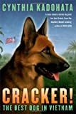 Cracker!: The Best Dog in Vietnam (141690638X) by Kadohata, Cynthia