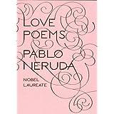 Love Poemsby Pablo Neruda