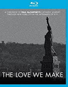 The Love We Make [Blu-ray]