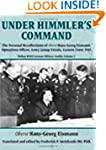 Under Himmler's Command: The Personal...