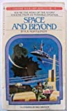 Space And Beyond: Choose Your Own Adventure (4) (0553128175) by R.A. Montgomery