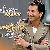 """Scommetto Su di Noi (Ich Wette auf Dich und Mich)von """"Oliver Frank"""""""