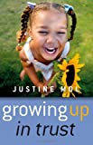 img - for Growing Up In Trust book / textbook / text book