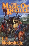 The Magic of Recluce (Recluce series, Book 1)