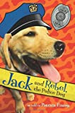 Jack and Rebel, the Police Dog (006088052X) by Finney, Patricia