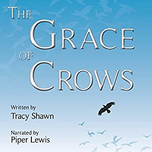 The Grace of Crows Audiobook