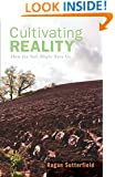 Cultivating Reality: How the Soil Might Save Us