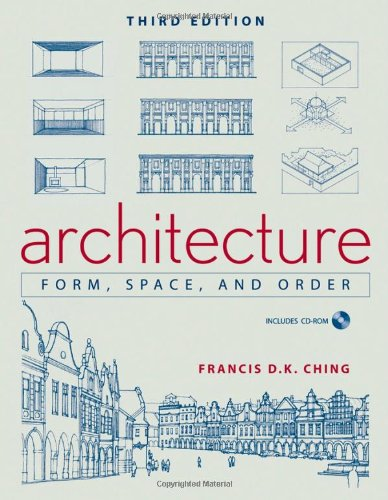Architecture: Form, Space, & Order - John Wiley & Sons - 0471752169 - ISBN: 0471752169 - ISBN-13: 9780471752165