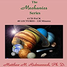 The Mechanics Series  by Matthew M. Radmanesh Narrated by Matthew M. Radmanesh