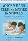 img - for Why Race and Culture Matter in Schools: Closing the Achievement Gap in America's Classrooms   [WHY RACE & CULTURE MATTER IN S] [Paperback] book / textbook / text book