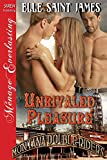 img - for Unrivaled Pleasure [Montana Double Riders 4] (Siren Publishing Menage Everlasting) book / textbook / text book
