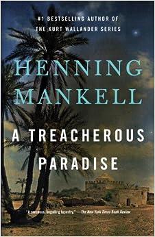 Treacherous Paradise Paperback – May 6, 2014