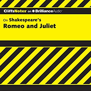 Romeo and Juliet: CliffsNotes | [Annaliese F. Connolly]