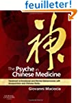 The Psyche in Chinese Medicine: Treat...