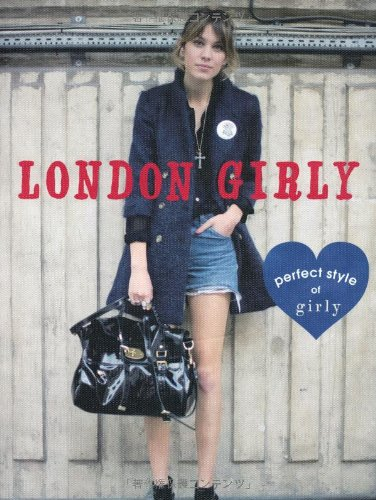 LONDON GIRLY―perfect style of girly (MARBLE BOOKS)