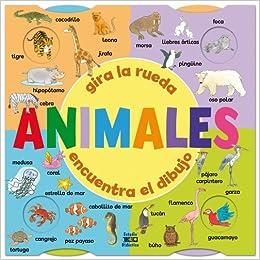 Amazon.com: Animales: Gira la rueda, encuentra el dibujo (Spanish