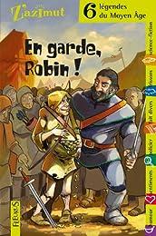 En garde Robin !