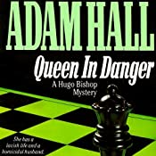 Queen in Danger: Hugo Bishop, Book 2 | Adam Hall