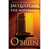 Jacquot and the Watermanby Martin O'Brien