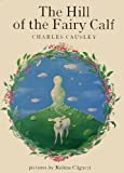 The Hill of the Fairy Calf (0340209372) by Causley, Charles