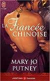 echange, troc Marie-Jo Putney - La fiancée chinoise