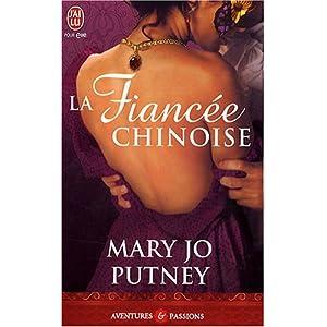 La trilogie des fiancées, tome 2 : La fiancée chinoise de Marie Jo Putney 51eVjuyBA0L._SL500_AA300_
