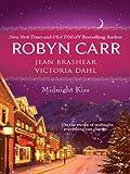 Midnight Kiss: Midnight Confessions\Midnight Surrender\Midnight Assignment (Virgin River series Book 12)