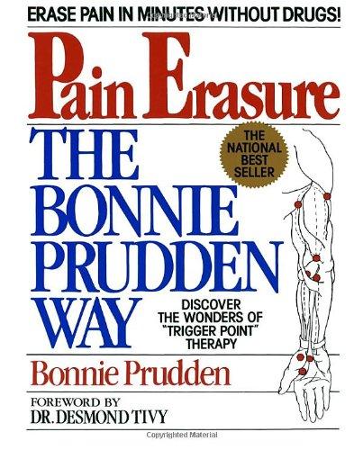 Pain Erasure:  The Bonnie Prudden Way