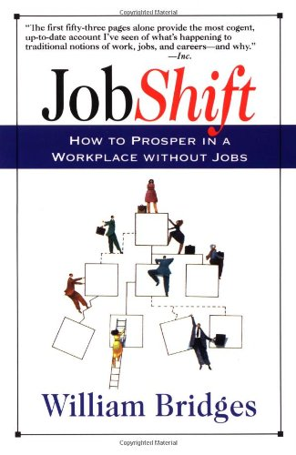 Jobshift: How To Prosper In A Workplace Without Jobs