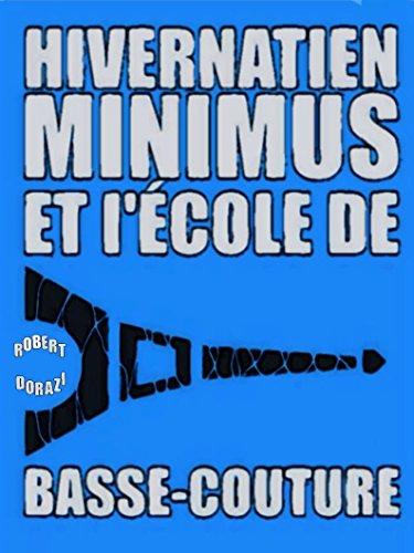 hivernatien-minimus-et-lecole-de-basse-couture-le-monde-impertinent-dhivernatien-minimus-t-1-french-