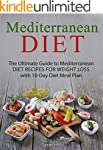 Mediterranean Diet: The Ultimate Guid...