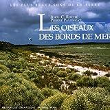 echange, troc Pierre Palengat & Jean Roche, Jean C. Roché - Les Oiseaux Des Bords De Mer