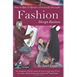 How to Open & Operate a Financially Successful Fashion Design Business: With Companion CD-ROM ~ Janet Engle