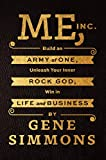 #2: Me, Inc.: Build an Army of One, Unleash Your Inner Rock God, Win in Life and Business