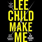 Make Me: Jack Reacher, Book 20 (       UNABRIDGED) by Lee Child Narrated by Dick Hill