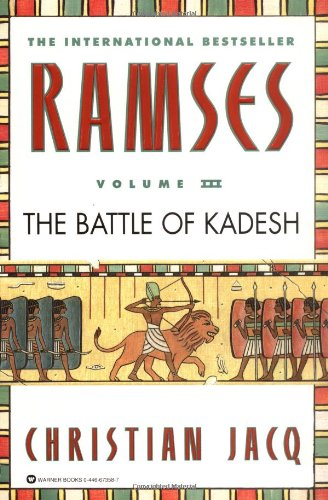 Ramses: The Battle of Kadesh (Ramses, #3)