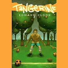 Tangerine (       UNABRIDGED) by Edward Bloor Narrated by Ramon De Ocampo