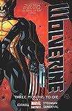 Wolverine: Three Months to Die Book 1 (Wolverine (Marvel) (Quality Paper))