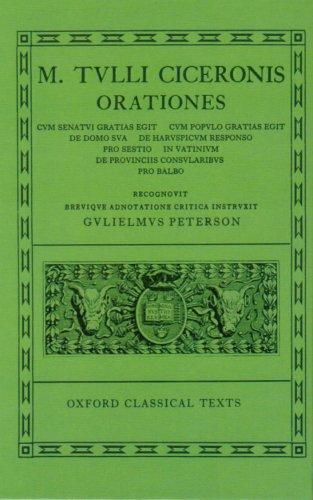 Cicero Orationes. Vol. V: (Post Reditum, De Domo, Har. Resp., Sest., Vat., Prov. Cons., Balb.): (Post Reditum, De Domo, Har.Resp., Sest., Vat., Prov.Cons., Balb.) Vol 5 (Oxford Classical Texts)