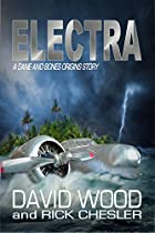 Electra: A Dane And Bones Origins Story (the Dane And Bones Origins Series Book 6)