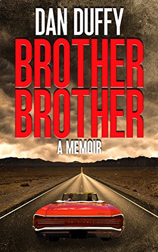 Brother, Brother: A Memoir by Dan Duffy ebook deal