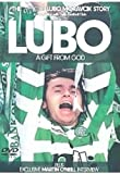 echange, troc Celtic Fc - Lubo: a Gift from God [Import anglais]