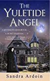 img - for The Yuletide Angel (Novella) - Historical Romance ($1.99 Book Series) book / textbook / text book