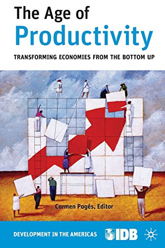 The Age Of Productivity: Transforming Economies From The Bottom Up (Development In The Americas) front-988463
