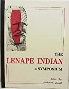 The Lenape Indian: A Symposium by Herbert C.…