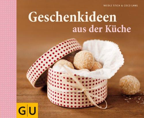 Suchen : Geschenkideen aus der Küche (Themenkochbuch)